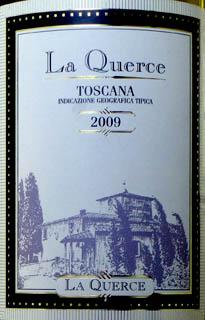 La Querce IGT Toscana
